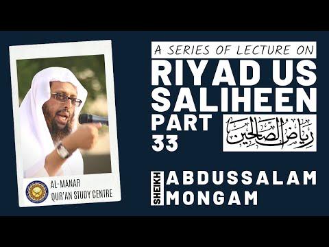 Riyadussaliheen Part 33 Abdussalam Mongam