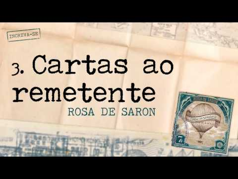 Rosa de Saron - Cartas ao remetente (Álbum Cartas ao Remetente)