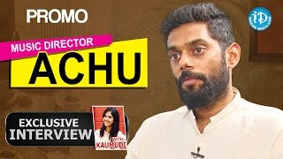 Music Director Achu Rajamani Exclusive Interview - Promo    Talking Movies with iDream - IDREAMMOVIES