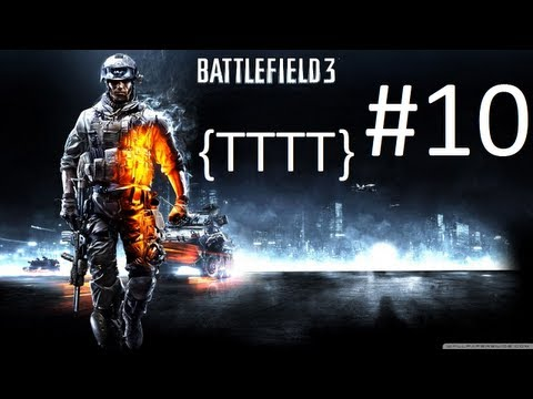 Battlefield 3 - Battlefield 3 - Walkthrough - Mission 10 [HD] (PC/XBOX 360/PS3)