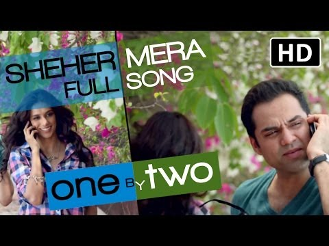 One By Two - Sheher Mera Song