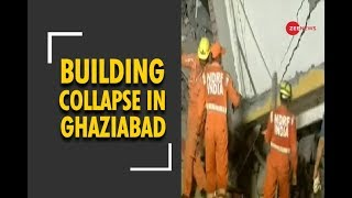 Gaziabad building collapse: Rescue operations underway - ZEENEWS