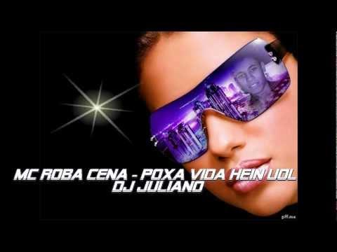 MC Roba Cena - Poxa Vida Hein Uol -RBK6dN76RdE