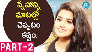 Actress Anupama Parameswaran Exclusive Interview - Part #2 || Talking Movies With iDream - IDREAMMOVIES