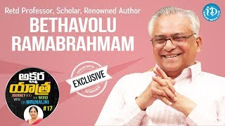 Renowned Author Betavolu Ramabrahmam Exclusive Interview | Akshara Yathra With Mrunalini #17 - IDREAMMOVIES