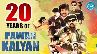 20 Years of Pawan Kalyan || Power Star Pawan Kalyan Completes 20 Years In Film Industry - IDREAMMOVIES