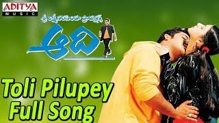 Toli Pilupey Full Song ll Aadi Movie ll Jr.Ntr, Keerthi Chawla - ADITYAMUSIC