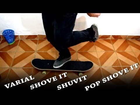 Como dar Varial, Shove It, Shuvit, Pop Shovet | Tutorial de Skate