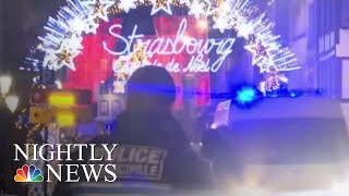 Deadly Terror Attack Near Christmas Market In Strasbourg | NBC Nightly News - NBCNEWS