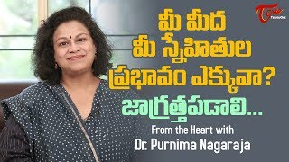 Never Trust Bad Friends | Motivational Videos | Dr Purnima Nagaraja | TeluguOne - TELUGUONE