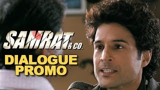 The Game Of Hide And Seek Is Over | Dialogue Promo | Samrat & Co. | Rajeev Khandelwal - RAJSHRI