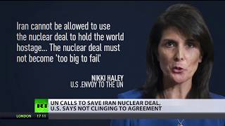 UN calls to save Iran nuclear deal, US says not clinging to agreement - RUSSIATODAY