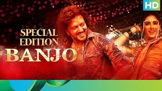 Banjo Movie | Special Edition | Riteish Deshmukh, Nargis Fakhri - EROSENTERTAINMENT