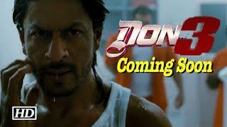 Good News! Shah Rukh's 'Don 3' in the making - IANSINDIA