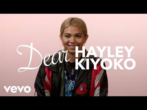 Hayley Kiyoko - Dear Hayley Kiyoko - طرب تيوب