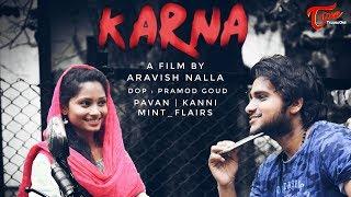 Karna || Telugu Short Film 2017 || By Aravish Nalla - TELUGUONE