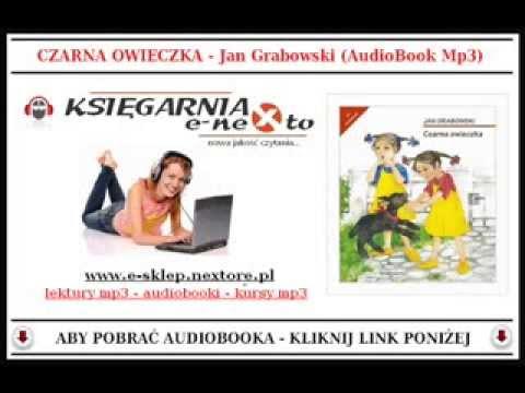 CZARNA OWIECZKA - Jan Grabowski (Bajka dla Dzieci Mp3) - AudioBook do słuchania.