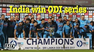 India win ODI series against Sri Lanka - IANSINDIA