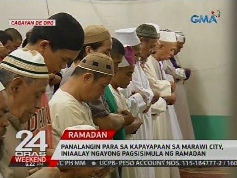 Panalangin para sa kapayapaan sa Marawi City, iniaalay ngayong pagsisimula ng Ramadan