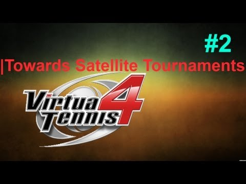 Virtua Tennis 4: |Towards Satellite Tournaments|