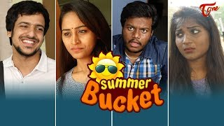 SUMMER BUCKET | సమ్మర్ బకెట్ | Summer Funny Jokes - TeluguOne - TELUGUONE