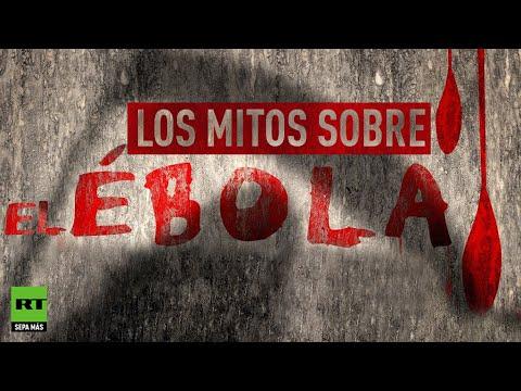 Los mitos sobre el virus del ébola
