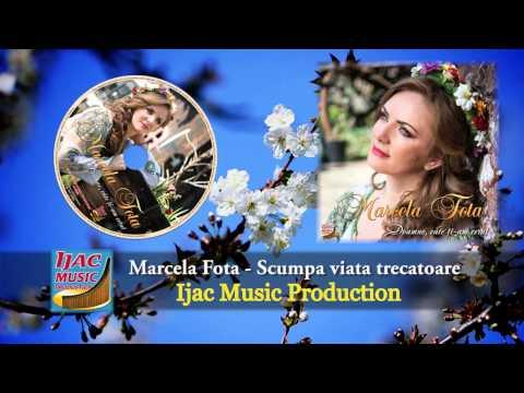 Marcela Fota   Scumpa viata trecatoare NOU 2014