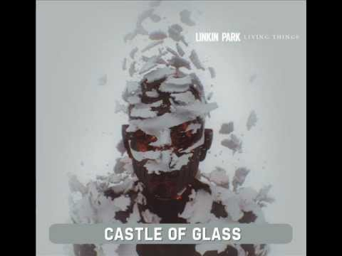 Linkin Park - Castle of Glass -RRGSHvlu9Ss