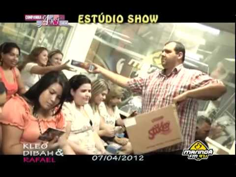 Kleo Dibah & Rafael - Estúdio Show Maringá FM