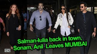 Salman-Iulia back in town, Sonam, Anil & Shilpa Leaves MUMBAI - BOLLYWOODCOUNTRY