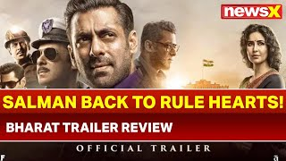 Bharat Trailer: Salman Khan, back to rule hearts! Katrina Kaif, Disha Patani, Bharat Trailer Review - NEWSXLIVE