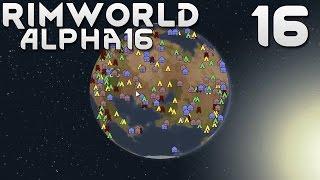 Прохождение RimWorld Alpha 16 EXTREME: #16 - ПОБЕГ И 25 БУМКРЫС!
