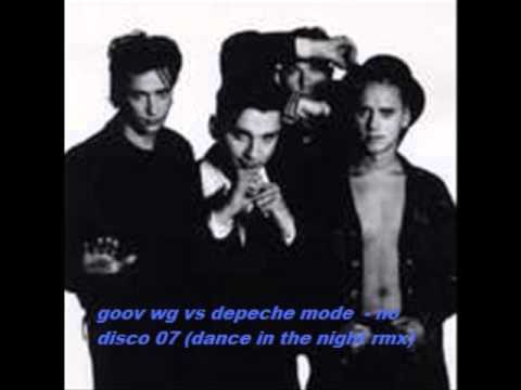 depeche mode - no disco 07 (goov wg dance in the night rmx)