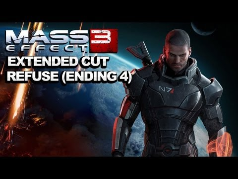 *SPOILERS* Mass Effect 3 Extended Cut DLC Refuse Ending