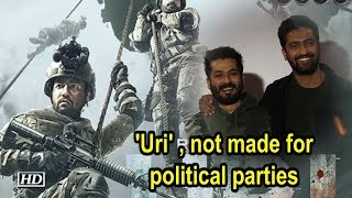 'Uri' , not made for political parties : Uri Director Aditya Dhar - BOLLYWOODCOUNTRY