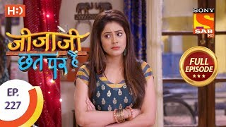 Jijaji Chhat Per Hai - Ep 227 - Full Episode - 16th November, 2018 - SABTV