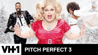 'Pitch Perfect 3' Holiday Music Video ft. Love & Hip Hop, RuPaul's Drag Race & More! | VH1 - VH1