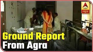 Lok Sabha Elections 2019: Ground report from Agra - ABPNEWSTV