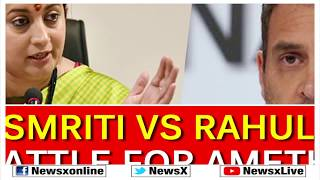 Smriti Irani Vs Rahul Gandhi, Battle for Amethi; Lok Sabha Elections 2019 - NEWSXLIVE
