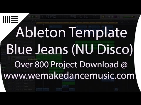 Nu Disco Music Production Template For Ableton Live - Blue Jeans By Nedbass