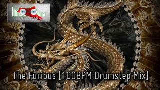 Royalty Free :The Furious [100BPM Drumstep Mix]