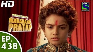 Maharana Pratap - 22nd June 2015 : Episode 468