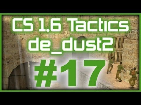 CS 1.6 Tactics #17 WeMade FOX de_dust2 default round (T Side)