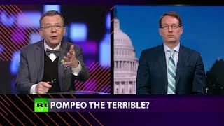 CrossTalk: Pompeo The Terrible? - RUSSIATODAY