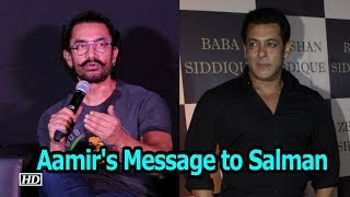 Aamir Khan's Message to Salman Khan - BOLLYWOODCOUNTRY