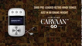Saregama Carvaan Go - SAREGAMAINDIA