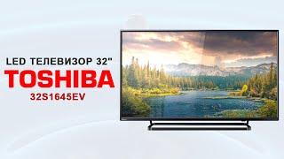 LED Телевизор 32 дюйма Toshiba 32S1645EV