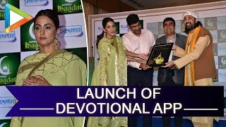 Hina Khan at the launch of devotional app - Ibaadat - HUNGAMA