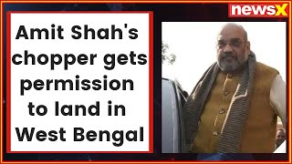 West Bengal: BJP President Amit Shah's chopper gets permission to land in Malda - NEWSXLIVE