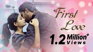 First Love - New Telugu Short Film 2017 - YOUTUBE